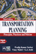 Transportation Planning Principles Practices and Policies