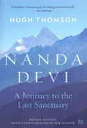 Nanda Devi a Journey to the Last Sanctuary