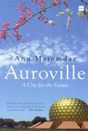 Auroville a City for the Future