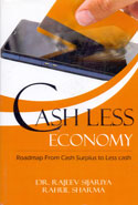 Cash Less Economy Roadmap From Cash Surplus To Less Cash