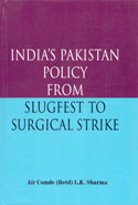 Indias Pakistan Policy From Slugfest To Surgical Strike