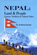 Nepal Land and People Custom Tradition and Cultural Values