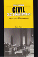 Principles of Civil Cross Examinations With Different Type of Questions and Answers