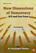 New Dimensions of Democracy RTI and Free Press