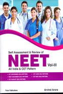 Self Assessment and Review of NEET All India and CET Pattern Vol III