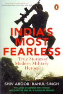 Indias Most Fearless True Stories of Modern Military Heroes