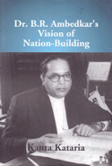 Dr B R Ambedkars Vision of Nation Building