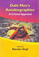 Dalit Mens Autobiographies A Critical Appraisal