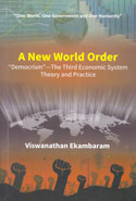 A New World Order Democrism the Third Economic System Theory and Practice