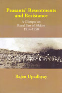 Peasants Resentments and Resistance a Glimpse on Rural Past of Sikkim 1914-1950