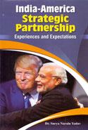 India America Strategic Partnership Experiences and Expectations