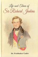 Life and Times of Sir Richard Jenkins