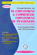 Compilation on Re Employment and Commercial Employment of Pensioners Civilians and Ex Servicemen as Per Acceptance Orders Under 7th Pay Commission