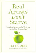 Real Artists Do Not Starve