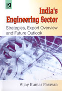 Indias Engineering Sector Strategies Export Overview and Future Outlook
