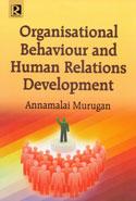 Organisational Behaviour and Human Relations Development