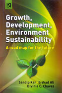 Growth Development Environment Sustainability a Road Map for the Future