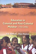 Education in Colonial and Post Colonial Malabar 1920-2006