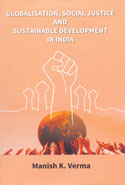 Globalisation Social Justice and Sustainable Development in India