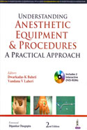 Understanding Anesthetic Equipment and Procedures a Practical Approach