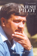 Rajesh Pilot a Biography