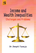Income and Wealth Inequalities Challenges and Problems