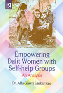 Empowering Dalit Women With Self Help Groups An Analysis