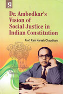 Dr Ambedkars Vision of Social Justice in Indian Constitution