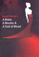 A Bride a Murder and a Trail of Blood