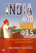 India At 70 Modi At 3.5 Capturing Indias Transformation Under Narendra Modi
