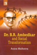 Dr B R Ambedkar and Social Transformation