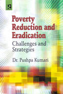 Poverty Reduction and Eradication Challenges and Strategies