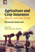 Agriculture and Crop Insurance Theory and Case Study