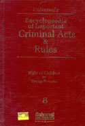 Encyclopaedia of Important Criminal Acts and Rules Right of Children to Young Persons 1 to 8 Volumes