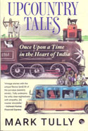 Upcountry Tales Once Upon a Time in the Heart of India