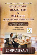 A Guide to Maintenance of Company Statutory Registers and Records as Per the Companies Act 2013