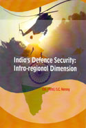 Indias Defence Security Intra Regional Dimension