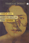 Girls Are Coming Out of the Woods