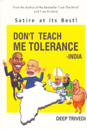 Do Not Teach Me Tolerance India