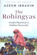 The Rohingyas Inside Myanmars Hidden Genocide