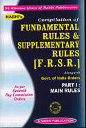 Compilation of Fundamental Rules and Supplementary Rules FRSR Alongwith Government of India Orders As Per 7th Pay Commission Orders