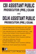 CBI Assistant Public Prosecutor Pre Exam and Delhi Assistant Public Prosecutor Pre Exam
