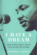 I Have a Dream the Speeches That Changed History