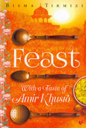 Feast With a Taste of Amir Khusro