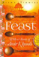 Feast With a Taste of Amir Khusro