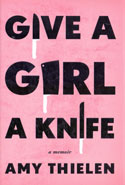 Give a Girl a Knife