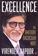 Excellence the Amitabh Bachchan Way