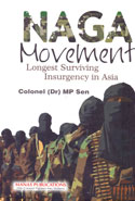Naga Movement Longest Surviving Insurgency In Asia