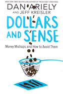 Dollars and Sense Money Mishaps and How to Avoid Them