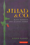 Jihad and Co. Black Markets and Islamist Power